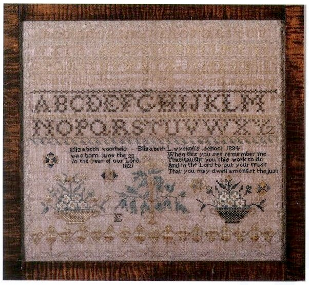 An 1834 sampler of Elizabeth Voorheis, age 13, made at Elizabeth L. Wycoff's school