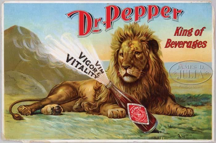 Advertising-Soda; Dr Pepper, Sign, King of Beverages, Lion ...