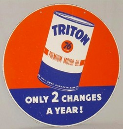 Gas Station Sign Union 76 Triton Motor Oil Two Changes